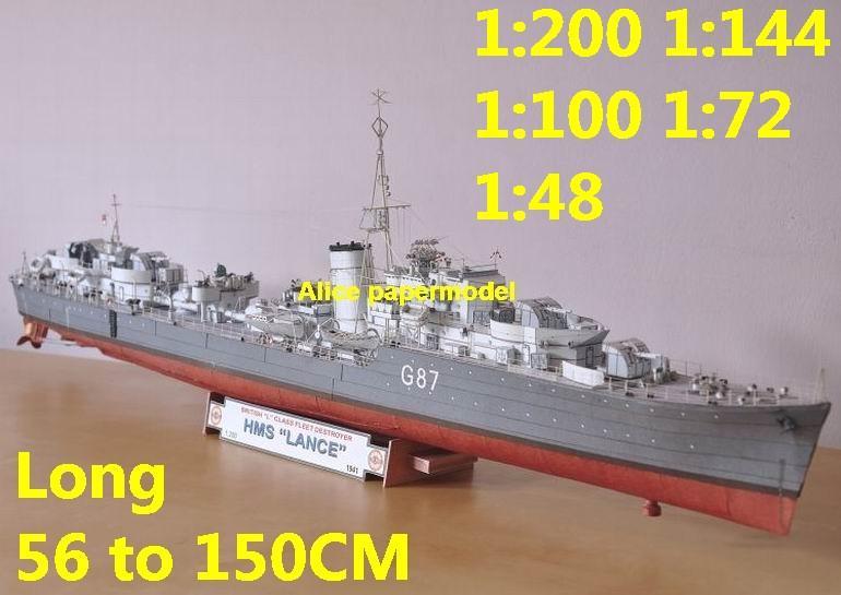 [Alice papermodel]1:200 1:144 1:100 1:72 1:48 WWII UK HMS Lance destoryer  Light Cruiser battleship landing aircraft carrier large scale size super  big